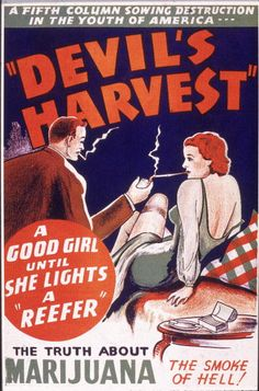 Reefer Madness: Mid-Century Anti-Marijuana Propaganda In Movies ... Vintage Books, Vintage Ads, Vintage Advertisements, Vintage Posters, Funny Vintage, Vintage Stuff, Vintage Photos, Cannabis, Marijuana Funny