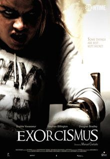 Exorcismus (2011) this was a really good take on exorcism today