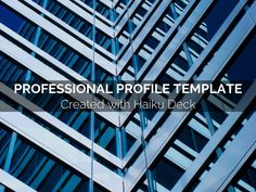 Simple, beautiful, flexible professional profile template. Ideas: Add to your LinkedIn and Google+ pages, embed in a website or blog, email to potential employers.
