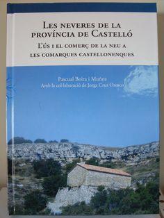 2.4.13 BOIRA, Pascual. Les neveres de la provincia de Castelló