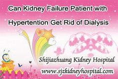 I am a kidney failure patient and just taking dialysis for a while, but i also have hypertention for over a year, not feeling any discomfort and no swelling. I want to know if there is a chance for me to get rid of dialysis ?