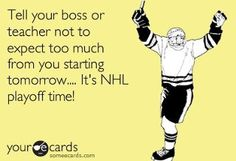 "Trust me, I do this all the time. ""Sorry, I didn't do my homework because IT WAS A HOCKEY NIGHT IN SAN JOSE!!"