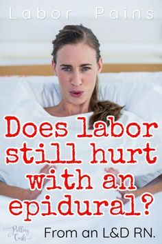 Is labor STILL going to hurt even when you have an epidural?  In short. yes -- but all the details are inside this post.  #labor #Pregnancy #pregnant #epidural #pain