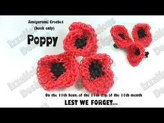 Rainbow Loom - Amigurumi Crochet Poppy for Veteran's/Remembrance Day Loom-less/Hook only Loom Band Charms, Loom Bands, Loom Flowers, Poppy Images, Crochet Poppy, Remembrance Day Poppy, Rainbow Loom Charms, Cool Things To Make, Crochet Hooks