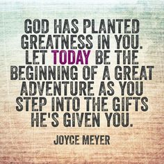 God has planted Greatness in you - Inspiration - Joyce Meyer Famous Bible Verses, Encouraging Bible Verses, Scriptures, Faith Quotes, Bible Quotes, Me Quotes, Biblical Quotes, Encouragement Quotes For Men, Career Quotes