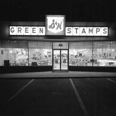 Green stamp store . . as a young wife and mother budgeting my money, I got many things for my family with those green stamps. . . .