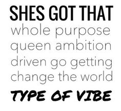 purpose, queen ambition, driven, go-getter changing the word vibe Quotes To Live By, Me Quotes, Motivational Quotes, Inspirational Quotes, Diva Quotes, Lady Quotes, Career Quotes, Ambition Quotes, Boss Babe Quotes