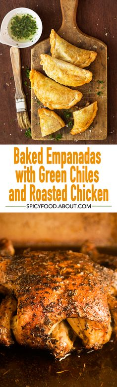 #Empanadas Stuffed with Green #Chiles and (Leftover) Roasted #Chicken | #savoryturnovers #howtouseupleftovers