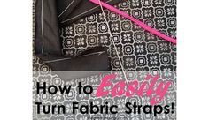 Video tutorial: Easy way to turn a fabric tube