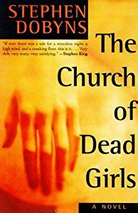 The Church of Dead Girls book by Stephen Dobyns