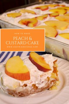 Learn How to make Peach & Custard Cake with Assyrian Dishes! Learn To Cook, How To Make, Custard Cake, Food Videos, Camembert Cheese, Cake Recipes, Peach, Dishes, Cakes