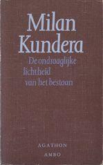 De ondraaglijke lichtheid van het bestaan van Milan Kundera