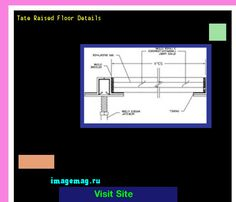 Tate Raised Floor Details 135025 - The Best Image Search