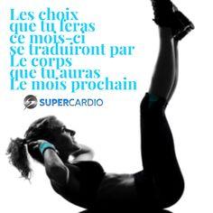 Fais de bons choix! www.supercardio.ca