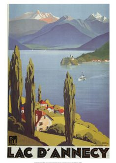 Vintage Train Travel Poster by Roger Broders: Lac D' Annecy, France Old Posters, French Posters, Framed Art Prints, Poster Prints, Lake Annecy, Travel Ads, Travel Photos, To Infinity And Beyond, Travel Design
