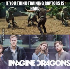Imagin dragons/jurassic world humour - Life throws you curves. Being prepared is…