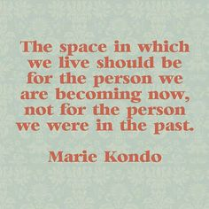 quote that touched me on getting rid of old keepsakes & gifts from others. konmari Kon mari I am decluttering my life!Kondo quote that touched me on getting rid of old keepsakes & gifts from others. konmari Kon mari I am decluttering my life! Great Quotes, Quotes To Live By, Me Quotes, Motivational Quotes, Inspirational Quotes, The Words, Image Citation, Konmari Method, Favorite Quotes
