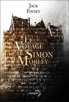Le voyage de Simon Morley - Jack Finney