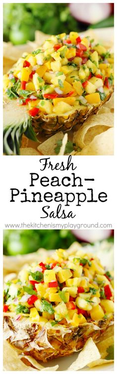 Peach-Pineapple Salsa ~ A simply gorgeous deliciously-sweet-&-spicy salsa, perfect for dipping.  #FlavorYourFiesta #JustSayOle #ad   www.thekitchenismyplayground.com