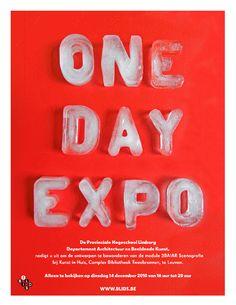 'ONE DAY EXPO' 라는 문구에 맞게 한번 녹으면 사라지는 얼음을 이용한 재치있는 포스터.