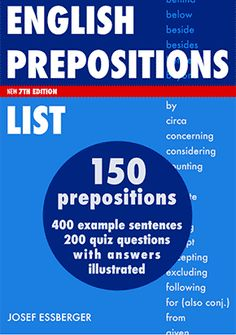 This is a list of the first twenty-five most common prepositions in English. Lists of high-frequency English words are drawn from various sources, and mainly based up a national corpus - British or American. Vocabulary for ESL learners and teachers. English Grammar Pdf, Common English Idioms, English Prepositions, English Verbs, English Language Learning, English Book, English Vocabulary, Teaching English, Teaching Grammar