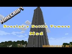 Draylar's Battle Towers Mod 1.12.2 - 1.16.4 - 1.15.2 – Tower of Minecraft #Minecraft #Games #Gaming #Programming #Review #Tutorial