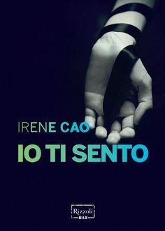 12 best la prima trilogia erotica italiana images on pinterest irene cao io ti sento fandeluxe Image collections