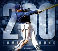 Congratulations Ryan Braun on your 200th homer!