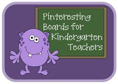 Pinteresting Boards for Kindergarten Teachers:  It's a pin about Pinterest!
