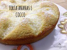 La torta soffice cocco ed ananas è un dolce fresco e delicato, perfetto per colazione o merenda, da mangiare senza troppi sensi di colpa :)