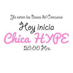 Ya están las Bases del Concurso, Hoy inicia la Chica HYPE a las 20:00 Hrs.   por #HYPEméxico http://hypemexico.com.mx/chicahype