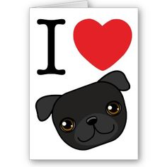 Google Image Result for http://rlv.zcache.com/i_heart_black_pugs_card-p137036803198118783bh2r3_400.jpg