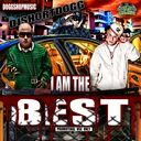 Various Artists - I Am The Best!!!! Hosted by SHORTDOGG/DOGGSHOPMUSIC - Free Mixtape Download or Stream it