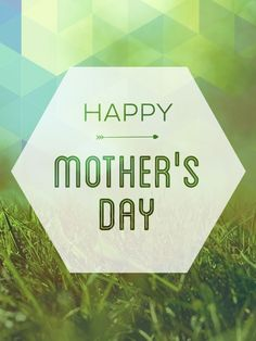 Happy Mother's Day all Mother's