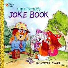 Little Critter's Joke Book (Little Critter) by Mercer Mayer Mercer Mayer Books, Wiggles Birthday, Read Aloud Books, Joke Book, Little Critter, Little Golden Books, Children's Literature, Kids Reading, Bedtime Stories