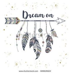 """Vector illustration in vintage boho style with tribal ethnic arrow, feathers and indian motifs. """"Dream on"""" motivational poster Doodle Art Drawing, Mandala Drawing, Cool Art Drawings, Pencil Art Drawings, Art Sketches, Dream Catcher Drawing, Dream Drawing, Sketch Note, Feather Drawing"""