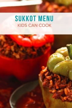 SUKKOT MENU KIDS CAN COOK - THEY CAN STUFF IT!!!