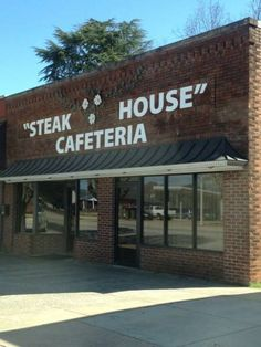 The Steak House Cafeteria