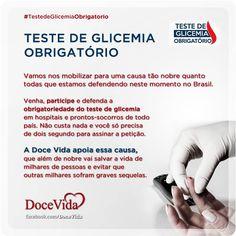 A obrigatoriedade do teste de glicemia em hospitais e prontos-socorros pode salvar vidas de portadores que desconhecem que tem diabetes. Assine a petição aqui: http://www.avaaz.org/po/petition/Pela_obrigatoriedade_do_Teste_de_Glicemia_Capilar_em_Hospitais_e_ProntosSocorros/?fmgfUeb=5