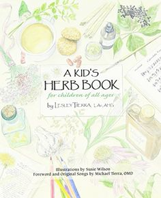 Kid's Herb Book, A: For Children of All Ages by Lesley Tierra http://www.amazon.com/dp/1885003366/ref=cm_sw_r_pi_dp_rETFvb176RGE6