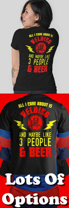 Welders Shirt: Are You A Welder? Wear Funny Welding Shirts? Great Welders Gift! Lots Of Sizes & Colors. Like Welder Shirts, Funny Welding T-shirts, Welding Sayings? Strict Limit Of 5 Shirts! Treat Yourself & Click Now! https://teespring.com/GT55-985
