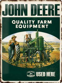 John Deere Quality Farm Equipment Tin Sign