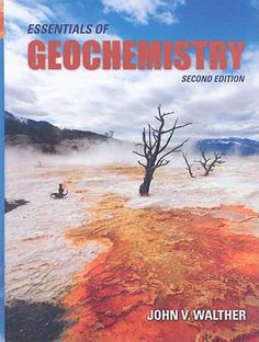 #nabibgeo Essentials of geochemistry / John V. Walther. Sudbury, Mass. : Jones and Bartlett Publishers, 2009 [DATA: 19/09/2013]. Updated throughout with the latest data and findings, the Second Edition of Essentials of Geochemistry provides students with a solid understanding of the fundamentals of and approaches to modern geochemical analysis. The text uses a concepts of chemical equilibrium approach...