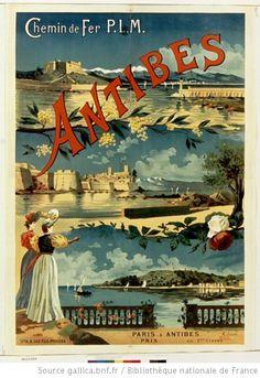 Chemin de fer PLM Antibes, 1895. Vintage art nouveau poster #essenzadiriviera.com