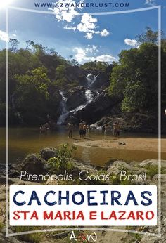 31c53665e848c Cachoeira Santa Maria e do Lázaro, Pirenópolis - Goiás » AzWanderlust