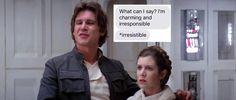 Han Solo in a nutshell.