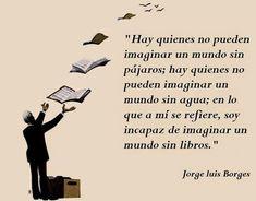SOY BIBLIOTECARIO: Soy incapaz de imaginar un mundo sin libros