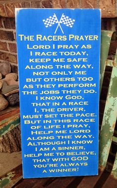 Racers Prayer by The Burlap Butterfly