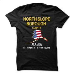 NORTH SLOPE BOROUGH – Its Where My Story Begins T Shirt, Hoodie, Sweatshirts - custom sweatshirts #teeshirt #Tshirt