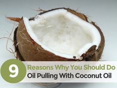9 Reasons Why I Love Oil Pulling With Coconut Oil! I think everyone should do this first thing in the morning.